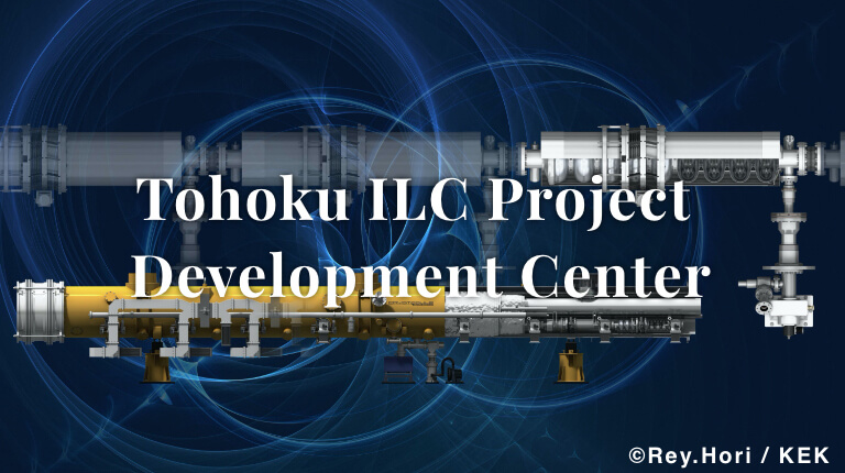 Touhoku ILC Project Development Center